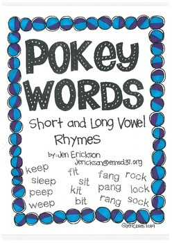 Pokey Words:   Short and Long Vowel Rhymes
