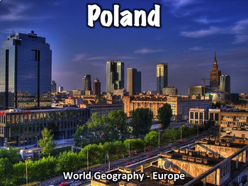 Poland PowerPoint - Geography, History, Government, Economy, Culture, and More