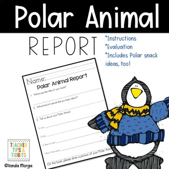 Polar Animal Report Instructions and Evaluation Rubric