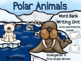 Polar Animal Writing Unit (Kindergarten / First Grade) {Arctic / Antarctica}