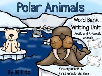 Polar Animal Writing Unit (Kindergarten / First Grade) {Arctic / Antarctica}