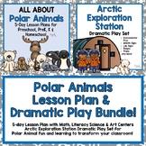 Polar Animals 5-day Lesson Plan & Arctic Exploration Dramatic Play Bundle!
