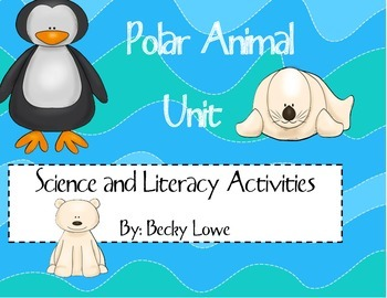 Polar Animals, A Science and Literacy Unit