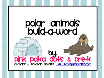 Polar Animals Build A Word