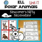 Animal Habitats First Grade - Fifth Grade,& K  Polar Animals Unit 17 ESL ELL