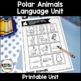 Polar Animals Language Unit for PreK Speech Therapy and Di