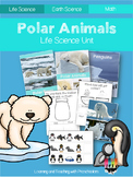 Polar Animals Life Science Unit
