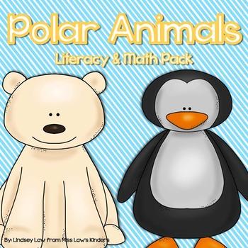 Polar Animals Literacy & Math Pack