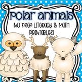 Polar Animals (Literacy and Math NO PREP Printables!)