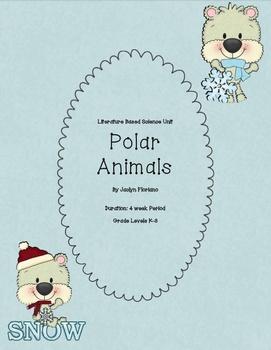 Polar Animals Literature Based Science Unit