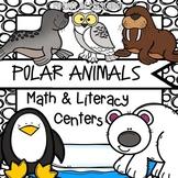 Polar Animals Math and Literacy Centers for Preschool, Pre