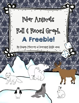 Polar Animals Roll & Record Graphing Freebie
