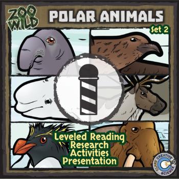 Polar Animals - Set 2 - Leveled Reading, Slides & Activities
