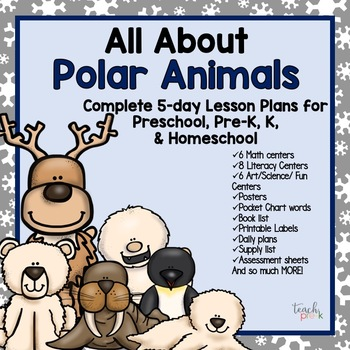 All About Polar Animals 5-day Unit/Lesson Plans for Preschool PreK, K Homeschool