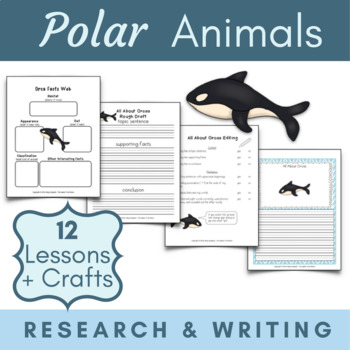Polar Animals Research, Writing, and Craft Projects