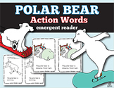 Polar Bear Emergent Reader: Action Words