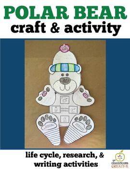 Polar Bear Activity and Craft: Science, Life Cycle, Writing, Art