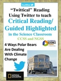 Polar Bears Adapt to Climate Change - Critical Reading NGSS/CCSS (Editable)