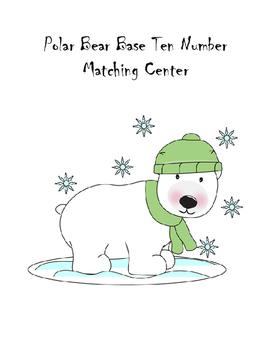 Polar Bear Base Ten Number Matching Center
