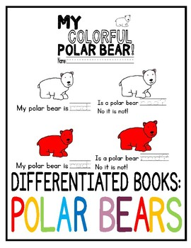 Polar Bear Book: DIFFERENTIATED (writing color words)
