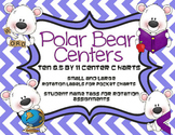 Polar Bear Center Posters, Rotation Labels, and Name Tags