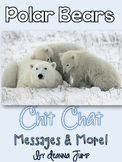 Polar Bear Chit Chat Messages Close Reading Passages NO PREP