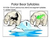 Polar Bear Counting Syllables Reading Common Core