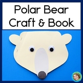 Polar Bear Craftivity and Non-Fiction Guided Reading Book