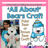 Polar Bear Craft with Informative Writing Book [or Brown Bear]