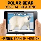 Polar Bear Reading Comprehension for Google Classroom - Di