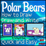 Polar Bear Directed Drawing Art: Draw and Write Pages Included: Quick and Easy