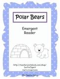 Polar Bear- Emergent Reader