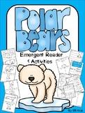 Polar Bear Emergent Reader and Activities / Winter Arctic Animal /Kindergarten
