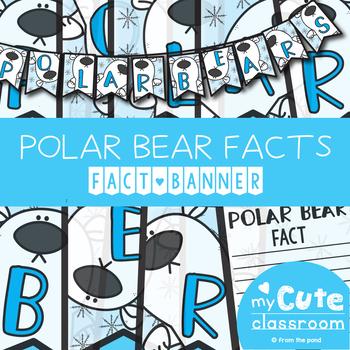Polar Bear Facts Banner {Bunting, Garland, Pennant Display}