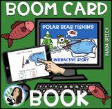 Polar Bear Fishing Boom Book (Boom Card Activity) Digital