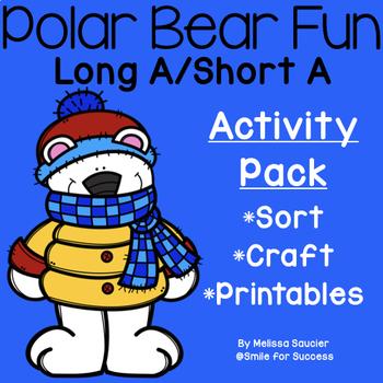 Polar Bear Fun { Long A/ Short A Activity Pack}