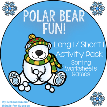 Polar Bear Fun {Long I / Short I Activity Pack}