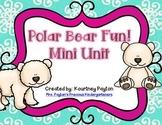 Polar Bear Fun Mini Unit!
