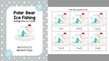 Polar Bear Ice Fishing - Multiplication by FOURs (Mini Math Pack)