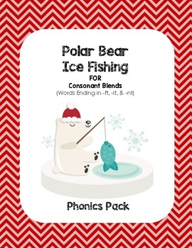 Polar Bear Ice Fishing for Consonant Blends (-ft, -lt, -nt) - Phonics Pack