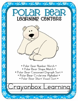 Polar Bear Learning Centers; Vowel Sounds, Digraph Sort, and more!