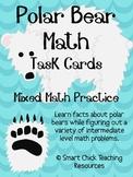 Polar Bear Math Task Cards! (set of 20)  Mixed Math Practice