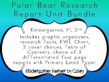 Polar Bear NO PREP Research Report Unit Bundle - Kindergarten 1st 2nd