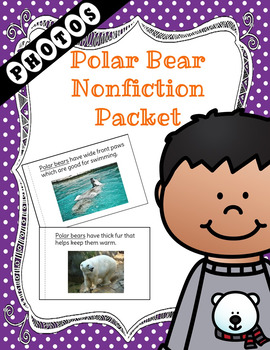 Polar Bear Non-Fiction Packet for Autism and Special Education