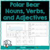 Polar Bear Parts of Speech-Nouns, Adjectives, Verbs-Center