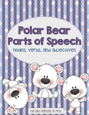 Polar Bear Parts of Speech {Nouns, Verbs, Adjectives}