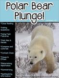 Polar Bear Plunge! (A Non-Fiction Reading Strategies Unit