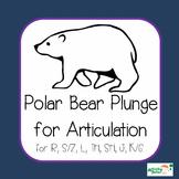 Polar Bear Plunge for Articulation (R, S/Z, L, TH, SH, J, K/G)
