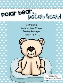 Polar Bear, Polar Bear!: CCSS Aligned Leveled Reading Passages and Activities