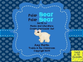 Polar Bear, Polar Bear Music and Literature Activity Set